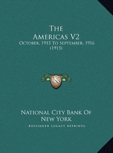 The Americas V2: October, 1915 to September, 1916 (1915)
