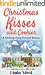 Christmas Kisses and Cookies: A Fabul...