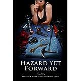 Hazard Yet Forward ~ Jessica Warman