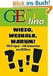 GEOlino - Wieso, weshalb, warum?: 100...
