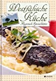 Westfälische Küche: Regionale Spezialitäten