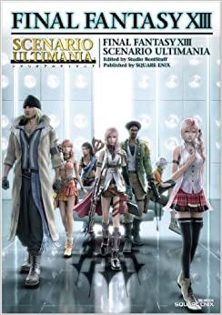 Final Fantasy XIII Scenario Ultimania (SE-MOOK): Sutajio bento sutaffu