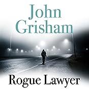 Rogue Lawyer | John Grisham