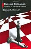 img - for Distressed Debt Analysis: Strategies for Speculative Investors [Hardcover] [2004] (Author) Stephen G. Moyer book / textbook / text book