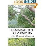 El macahuitl y la espada: Novela Histórica (Spanish Edition)