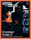Connect With English Grammar Guide, Book 3