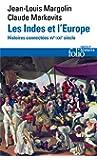 Les Indes et l'Europe: Histoires connectées, XVe-XXIe siècles