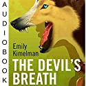 The Devil's Breath: Sydney Rye, Book 5 (       UNABRIDGED) by Emily Kimelman Narrated by Sonja Field