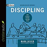 img - for Discipling: How to Help Others Follow Jesus (9Marks) book / textbook / text book