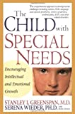 The Child With Special Needs: Encouraging Intellectual and Emotional Growth (Merloyd Lawrence Book)