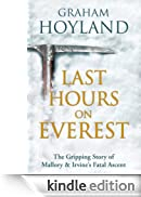 Last Hours on Everest: The gripping story of Mallory and Irvine