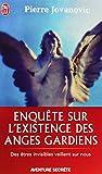 echange, troc Pierre Jovanovic, Yann Walcker - Enquête sur l'existence des anges gardiens