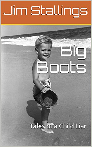 ebook: Big Boots: Tales of a Child Liar (Enigmatic Short Fictions Book 8) (B01DCDD6EI)