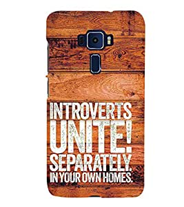 Introverts Unite Separately 3D Hard Polycarbonate Designer Back Case Cover for Asus Zenfone 3 Deluxe ZS570KL