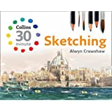 Sketching (Collins 30-Minute Painting)by Alwyn Crawshaw