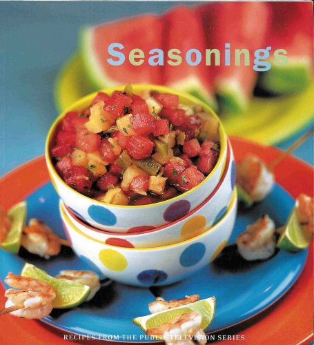 Seasonings (Companion Cookbook for Seasonings with Dede Wilson)