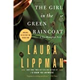 The Girl in the Green Raincoat: A Tess Monaghan Novel ~ Laura Lippman