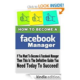 How To Get A Job As A Facebook� Manager & Earn over $100 Per Year (Facebook Marketing)