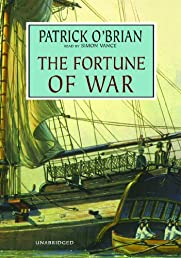 The Fortune of War (Aubrey-Maturin (Audio)) [UNABRIDGED]