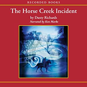 The Horse Creek Incident Audiobook