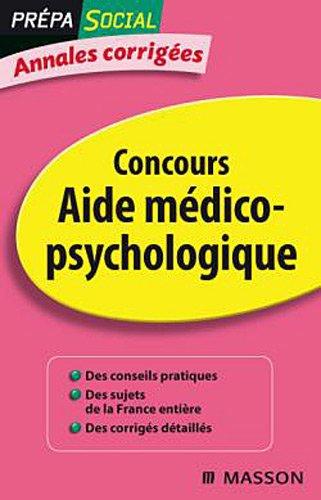 Annales corrigées Concours Aide médico-psychologique
