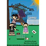 A Reel Cool Summer ~ Martha Rodriguez