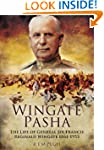 Wingate Pasha: The Life of General Si...