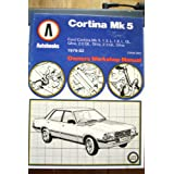 Ford Cortina Mk5: 1979-82 autobook (Owners workshop manual)