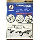 Ford Cortina Mk5: 1979-82 autobook (Owners workshop manual)