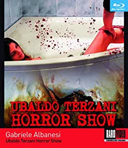 Ubaldo Terzani Horror Show [Blu-ray]