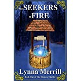 The Seekers of Fire (The Masters That Be #1)