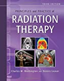 img - for Principles and Practice of Radiation Therapy, 3e by Washington MBA RT(T) FASRT, Charles M., Leaver MS RT(R)(T (2009) Hardcover book / textbook / text book