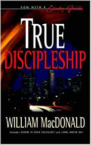 True discipleship william macdonald