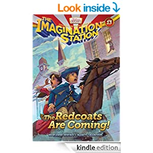 The Redcoats Are Coming! (AIO Imagination Station Books Book 13