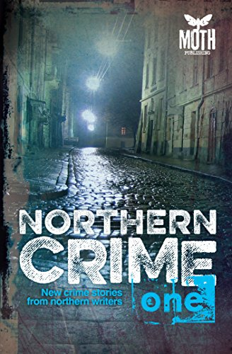 northern-crime-one-new-crime-stories-from-northern-writers