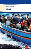 Abdel: Schulausgabe für das Niveau B1+. Spanischer Originaltext mit Annotationen