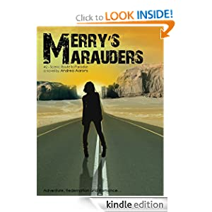 Merry's Marauders (Scenic Route to Paradise)