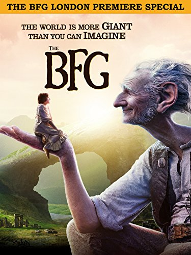 The BFG London Premiere Special