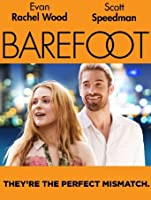 Barefoot (Watch Now While It's in Theaters) [HD]