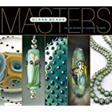 Masters: Glass Beads: Major Works by Leading Artists (Masters: Major Works by Leading Artists)