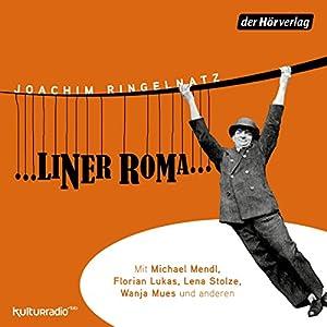 ...liner Roma... Hörspiel