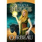 Corbeau : L'int�gralepar Patricia Briggs