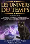 Les Univers du Temps - Volume 1/2 - G...