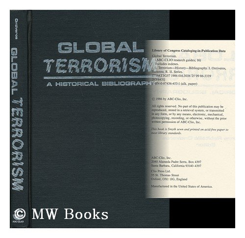 Global Terrorism: A Historical Bibliography (ABC-Clio Research Guides)