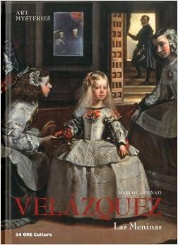 Velazquez's Las Meninas: Art Mysteries: Marco Carminati
