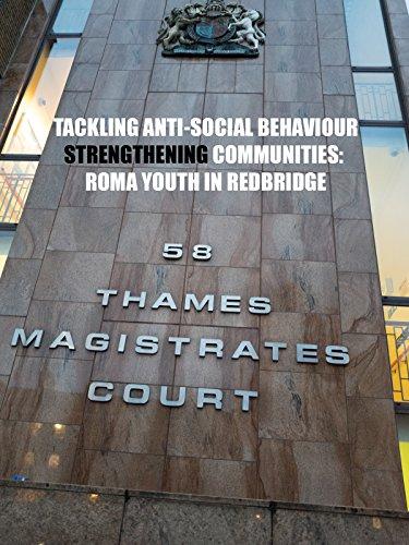 Tackling Anti-Social Behaviour, Strengthening Communities: Roma Youth in Redbridge