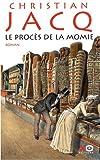 echange, troc Christian Jacq - Le procès de la momie