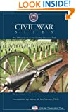 Civil War Sites: The Official Guide To The Civil War Discovery Trail