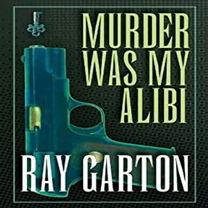 Murder Was My Alibi Audiobook