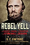 Rebel Yell: The Violence, Passion, an…